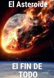"""Libro. """"El Asteroide"""" Leer online"""