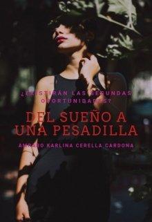 """Libro. """"Del Sueño A Una Pesadilla"""" Leer online"""