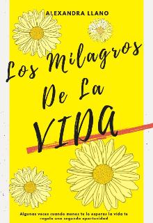 """Libro. """"Los Milagros De La Vida """" Leer online"""