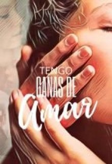 "Libro. ""Tengo Ganas de Amar"" Leer online"