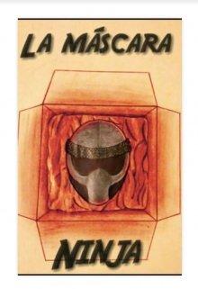 """Libro. """"La máscara ninja """" Leer online"""