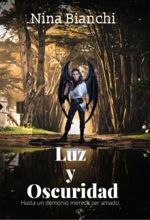 """Libro. """"Luz y Oscuridad"""" Leer online"""