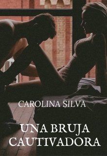 """Libro. """"Una bruja cautivadora ©"""" Leer online"""