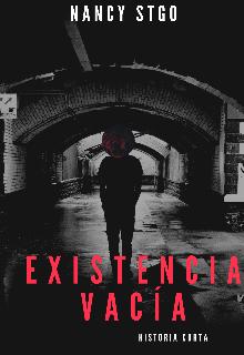 """Libro. """"Existencia VacÍa"""" Leer online"""