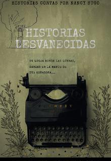 """Libro. """"Historias desvanecidas entre el moho de los recuerdos."""" Leer online"""