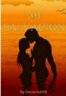 """Libro. """"Mi Salvacion"""" Leer online"""