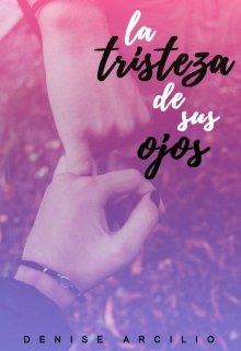 """Libro. """"La Tristeza De Sus Ojos"""" Leer online"""