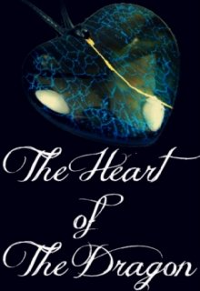 """Book. """"The Heart of the Dragon"""" read online"""