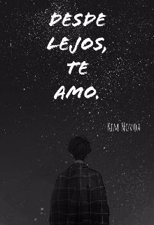 """Libro. """"Desde lejos, Te amo"""" Leer online"""