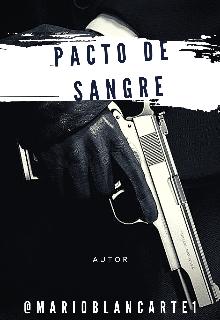 """Libro. """"Pacto De Sangre"""" Leer online"""