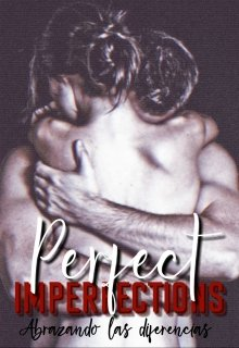 Perfect Imperfections de Roshell