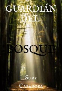 """Libro. """"Guardián del Bosque"""" Leer online"""