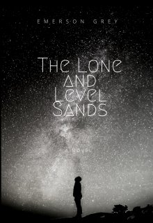 "Book. ""The Lone and Level Sands"" read online"