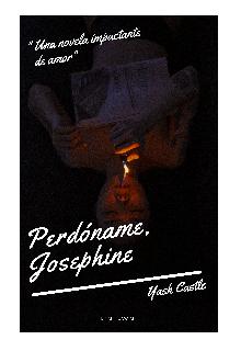 "Libro. ""Perdóname, Josephine."" Leer online"