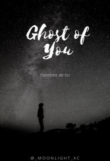 "Libro. ""Ghost of You ⚜ Muke Clemmings"" Leer online"