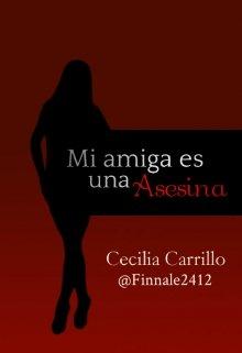"""Libro. """"Mi amiga es una Asesina"""" Leer online"""