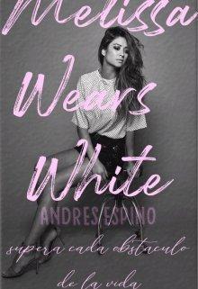 "Libro. ""Melissa Wears White"" Leer online"
