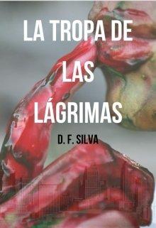 """Libro. """"La tropa de las lágrimas"""" Leer online"""