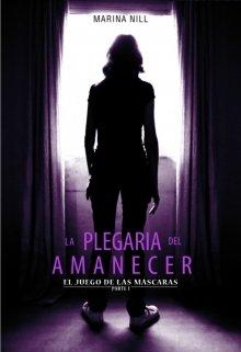 """Libro. """"La Plegaria del Amanecer"""" Leer online"""