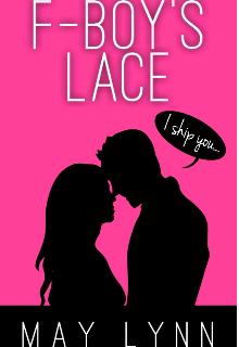 "Book. ""F-Boy's Lace"" read online"