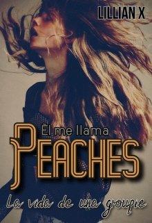 "Libro. ""Él me llama: Peaches"" Leer online"