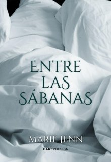 """Libro. """"Entre las sábanas [versión 2020]"""" Leer online"""