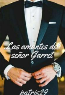 """Libro. """"Las amantes del señor Garret"""" Leer online"""