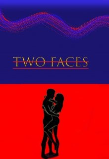 """Book. """"Two Faces"""" read online"""