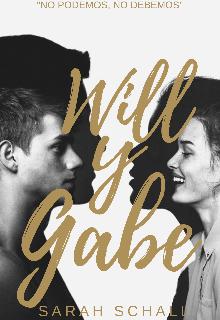 """Libro. """"Will y Gabe"""" Leer online"""