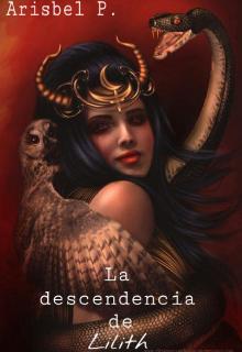 """Libro. """"La descendencia de Lilith """" Leer online"""