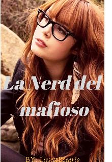 """Libro. """"La Nerd del Mafioso"""" Leer online"""