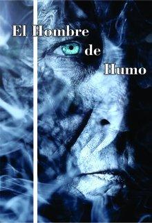 """Libro. """"El hombre de humo"""" Leer online"""