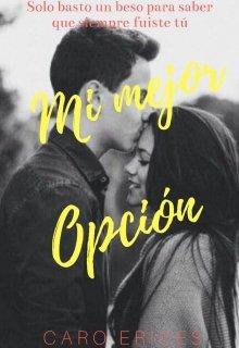 """Libro. """"Mi mejor Opción©"""" Leer online"""