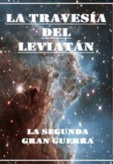 """Libro. """"La travesía del Leviatán - La segunda gran guerra"""" Leer online"""