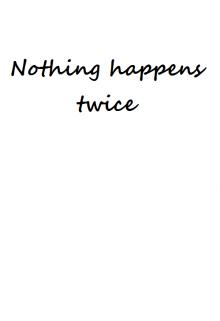 """Книга. """"Ніщо не трапляється двічі"""" читати онлайн"""