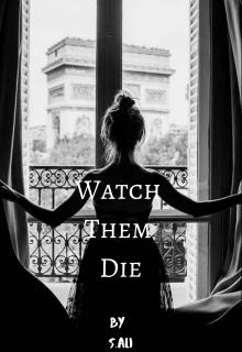 """Book. """"Watch Them Die"""" read online"""