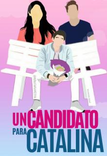 """Libro. """"Un candidato para catalina"""" Leer online"""