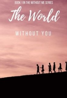 """Book. """"The World Without You"""" read online"""