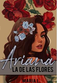"""Libro. """"Ariana, La De Las Flores"""" Leer online"""