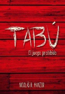 """Libro. """"Tabú, el juego prohibido"""" Leer online"""