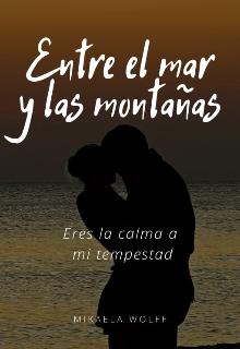 """Libro. """"Entre el mar y las montañas"""" Leer online"""