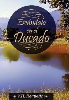 """Libro. """"Escándalo en el Ducado """" Leer online"""