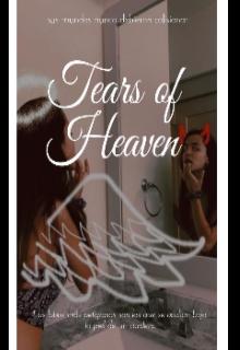 "Libro. ""Tears Of Heaven "" Leer online"