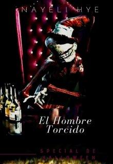 """Libro. """"El Hombre Torcido: Especial de Halloween"""" Leer online"""