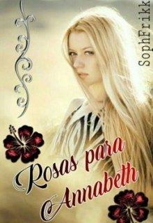 """Libro. """"Rosas para Annabeth"""" Leer online"""
