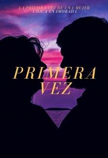"Libro. ""Primera Vez"" Leer online"