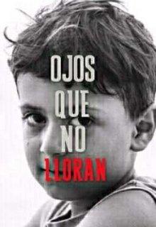 """Libro. """"Ojos que no lloran"""" Leer online"""