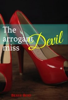 "Libro. ""The arrogant miss Devil"" Leer online"