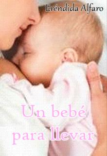 """Libro. """"Un bebé para llevar"""" Leer online"""