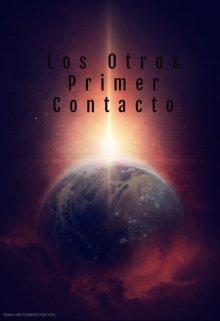 """Libro. """"Los Otros: Primer Contacto"""" Leer online"""